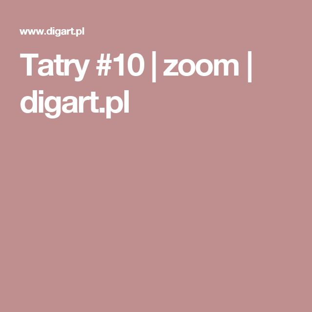 Tatry #10 | zoom | digart.pl
