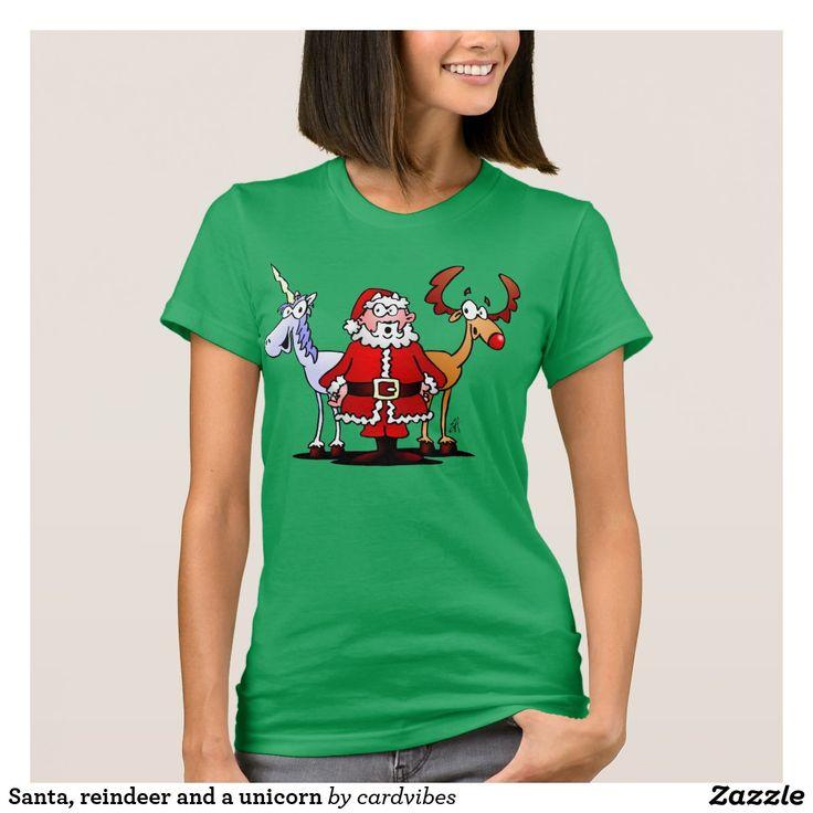 Santa, reindeer and a unicorn T-Shirt. #Christmas #Unicorn #Santa #SantaClaus #Tshirt #Reindeer #Zazzle #Cardvibes #Tekenaartje #SOLD