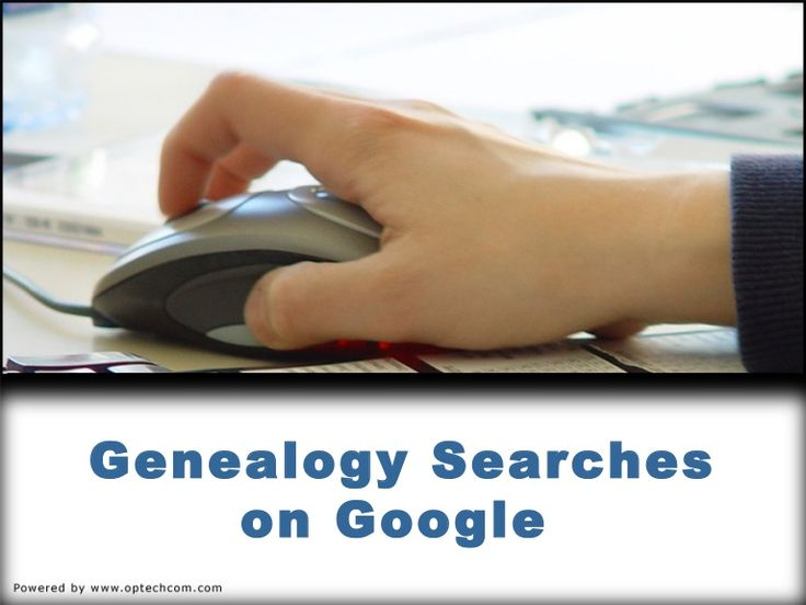 genealogy-searches-on-google by Dick Eastman via Slideshare