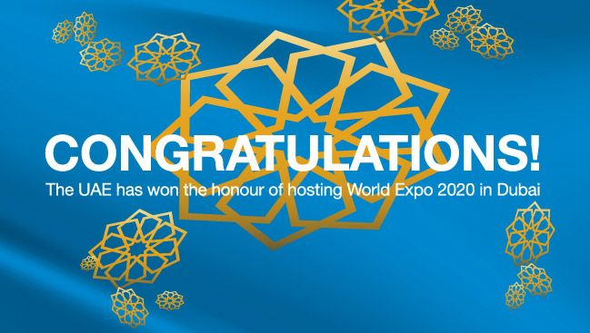 Dubai has won the post of host to the World Expo 2020 - Congratulations!