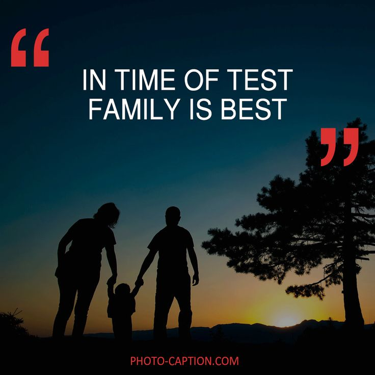 ''In time of test, family is best.'' Check out the link in the bio for more family captions #Family #love #fun #friends #happy #kids #life #sister #baby #parenting #children #brother #me #moms #dads #mums #MommyMonday #motherhood #momlife #quote #quotes #quotegram #quoteoftheday #caption #captions #photocaption #FF #instafollow #l4l #tagforlikes #followback