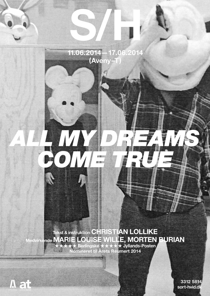 All My Dreams Come True All My Dreams Come True. Co-production between Sort/Hvid and Aarhus Teater. Graphics Wrong Studio ©2014. #ss14 #sorthvidcph #sorthvid #ChristianLollike #poster #sorthvidposter #2014 #graphic #design #photography #blackandwhite #fairytales #disney #typography #wrong #stageart #theatre #drama