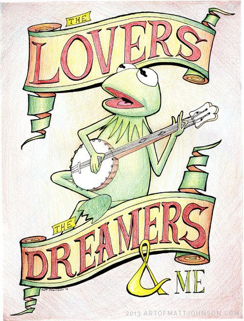 Where my love of puppetry all started.....Kermit the Frog The Lovers the Dreamers and Me Rainbow Connection Art Print