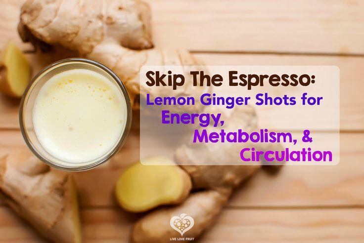 Skip The Espresso: Lemon Ginger Shots For Energy, Metabolism