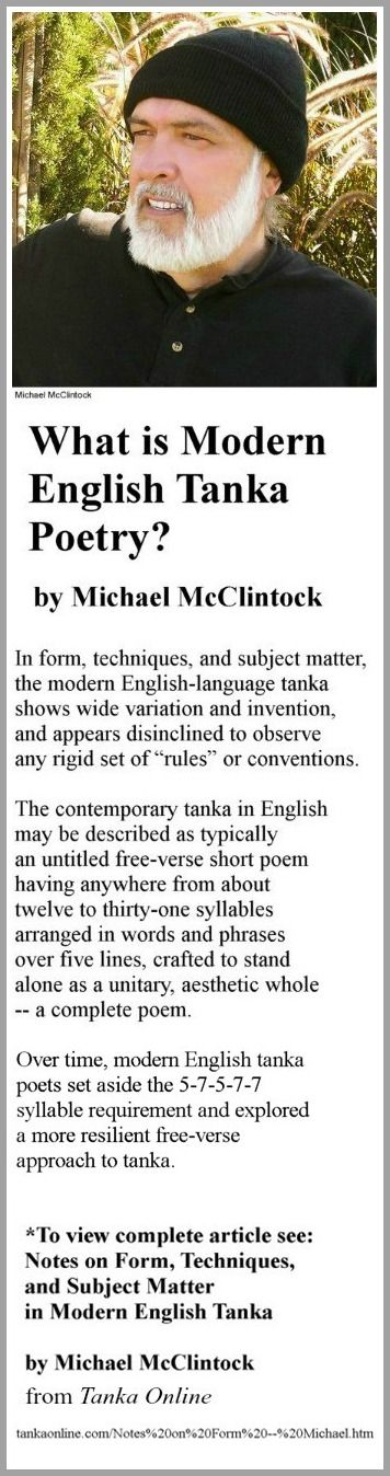What is Modern English Tanka Poetry? by Michael McClintock, from Tanka Online. A definition of liberated tanka poetry.