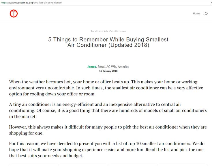 5 Things to Remember While Buying Smallest Air Conditioner (Updated 2018)  Review of top 10 small air conditioners - https://www.tweedsmag.org/smallest-air-conditioner/