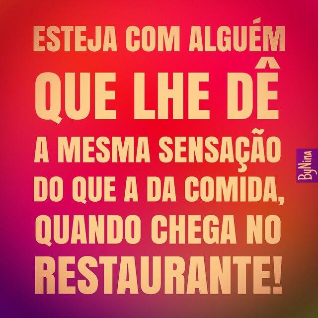 """@instabynina's photo: """"Quando abre o apetite... e você mata a fome! #autordesconhecido #frases #citações #humor #amor #instabynina"""""""