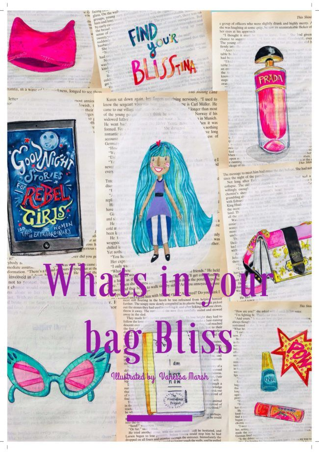 What's in your bag Bliss?