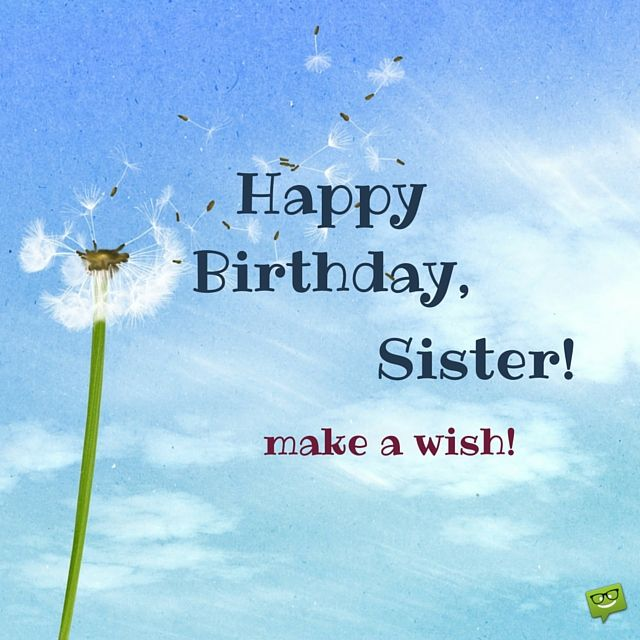 Sister Birthday Wishes Quote: 17 Best Ideas About Happy Birthday Sister On Pinterest