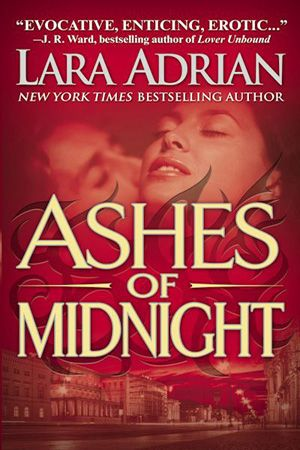 Ashes of Midnight by Lara Adrian (Midnight Breed Series, Book 6)