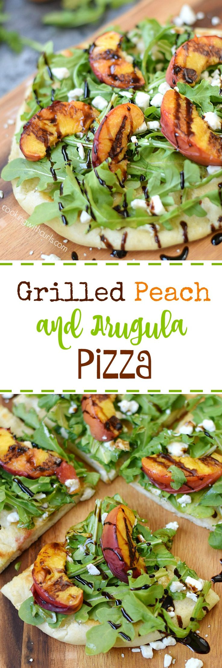 Fire up the grill and celebrate the freshest summer produce with this Grilled Peach and Arugula Pizza topped with goat cheese and drizzled with balsamic glaze | cookingwithcurls.com #FeastNDevour