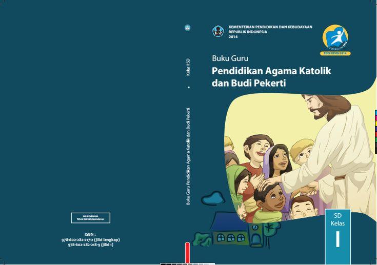 Download Gratis Buku Guru Pendidikan Agama Katolik dan Budi Pekerti Kelas 1 SD Kurikulum 2013 Format PDF