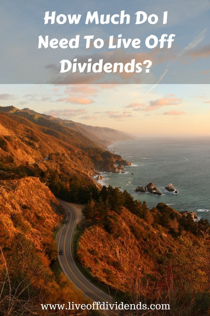 How Much Do I Need To Live Off Dividends?