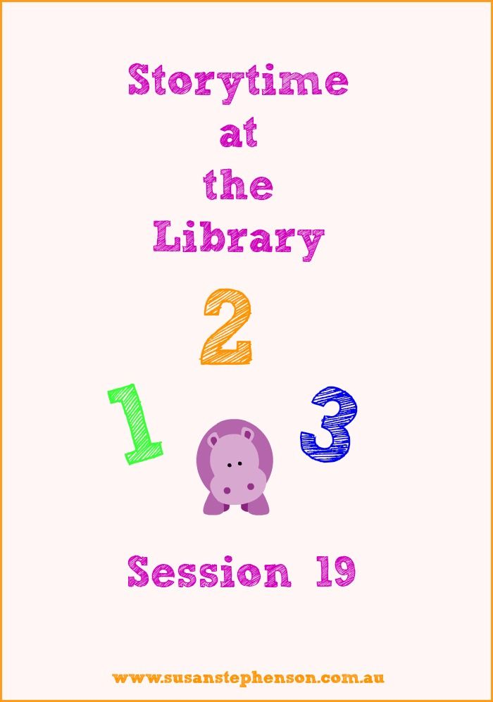Storytime at the Library Session 19. Books and activities.