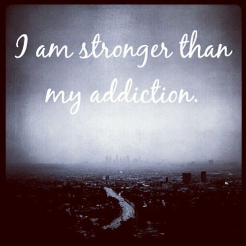 Addiction Quotes: 17+ Ideas About You Are Strong On Pinterest