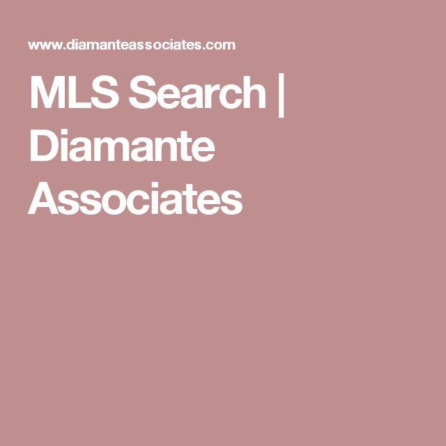 MLS Search | Diamante Associates