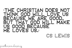 cs lewis <3Cslewis, Cs Lewis Quotes, Gods Love, Favorite Quotes, Gods Will, Brilliant Man, God Grace, C S Lewis, Thank You Jesus