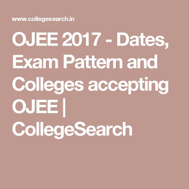 OJEE 2017 - Dates, Exam Pattern and Colleges accepting OJEE | CollegeSearch