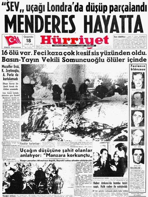 17 Şubat1959 yılnıda Başbakan Adnan Menderes ve beraberindekileri Londra'ya götüren THY'nin SEV uçağı Gatwick havaalanı yakınlarında düştü.