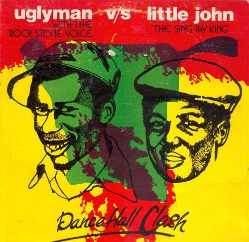 Uglyman Vs Little John on Harry J records http://reggaealbumcovers.com/2010/03/uglyman-vs-little-john-dancehall-clash/