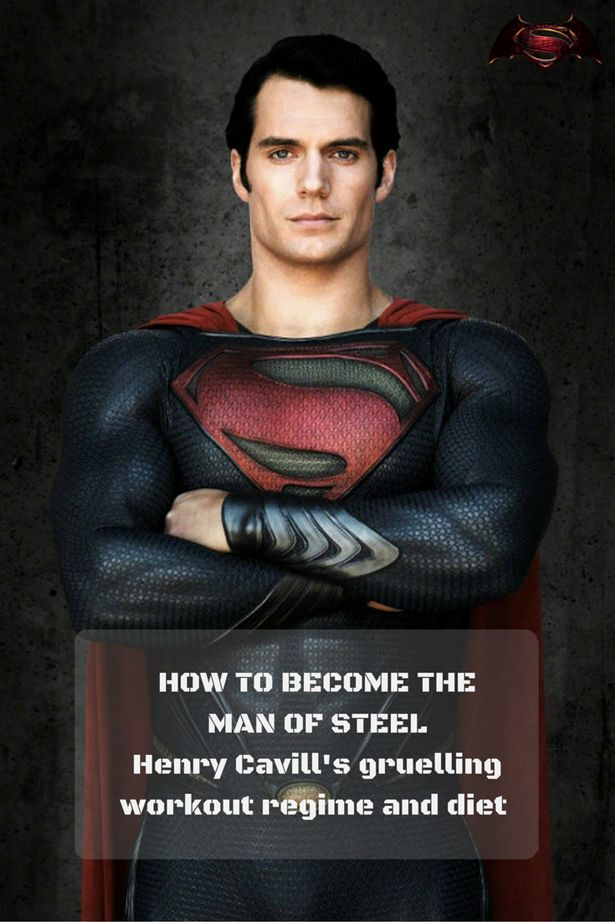 Batman v Superman: Henry Cavill's insane workout regime revealed - how to get as huge as the Man of Steel - Mirror Online