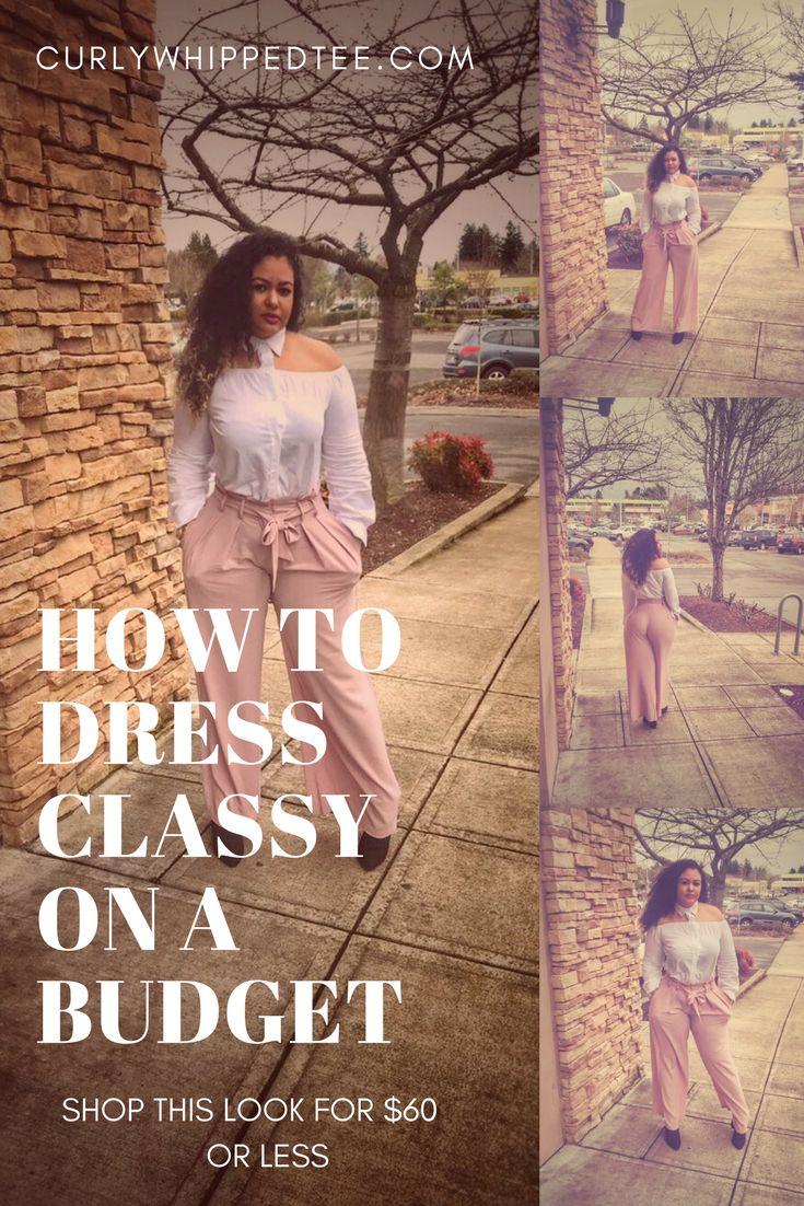 Classy + Budget Fashion + Fashion Nova