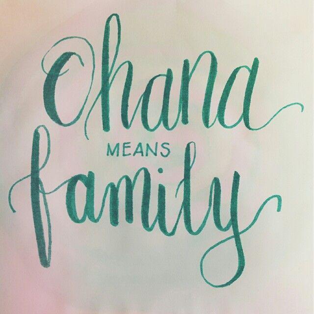 Ohana means family brush pen calligraphy lettering
