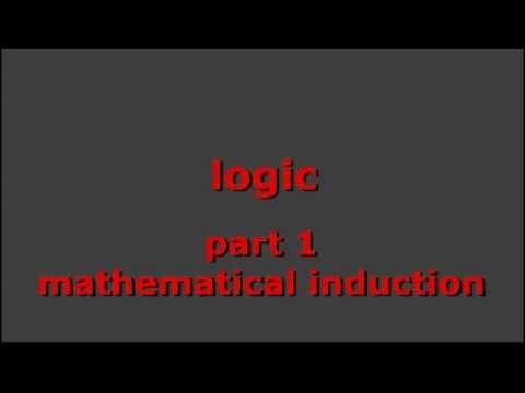 LOGIC, pt 1: mathematical induction - YouTube