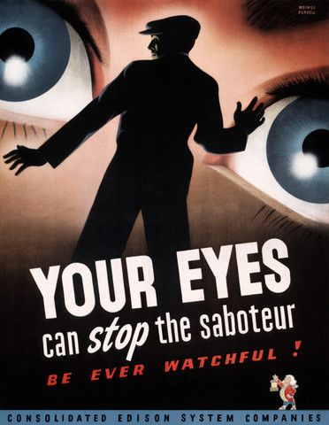 Your Eyes Can Stop the Saboteur. #wwii #vintage #eyes