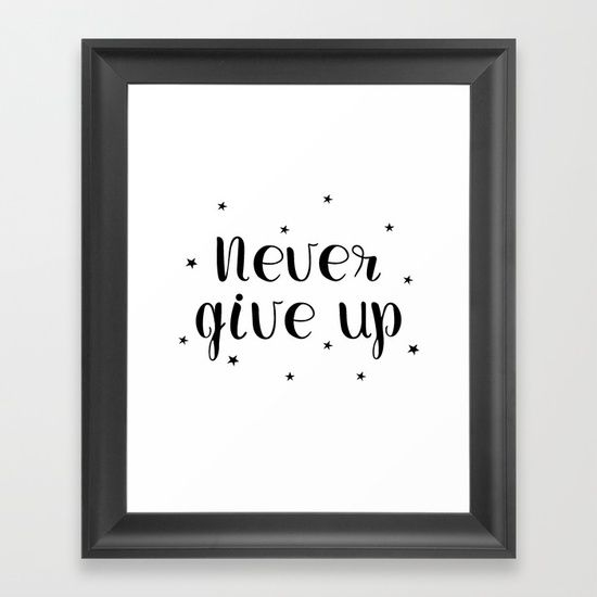Never give up motivational quote. Hand drawn lettering Framed Art Print