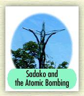 Sadako and the Atomic Bomb