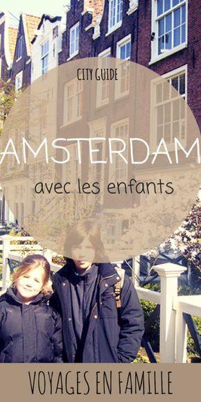 guide-voyage-amsterdam-en-famille
