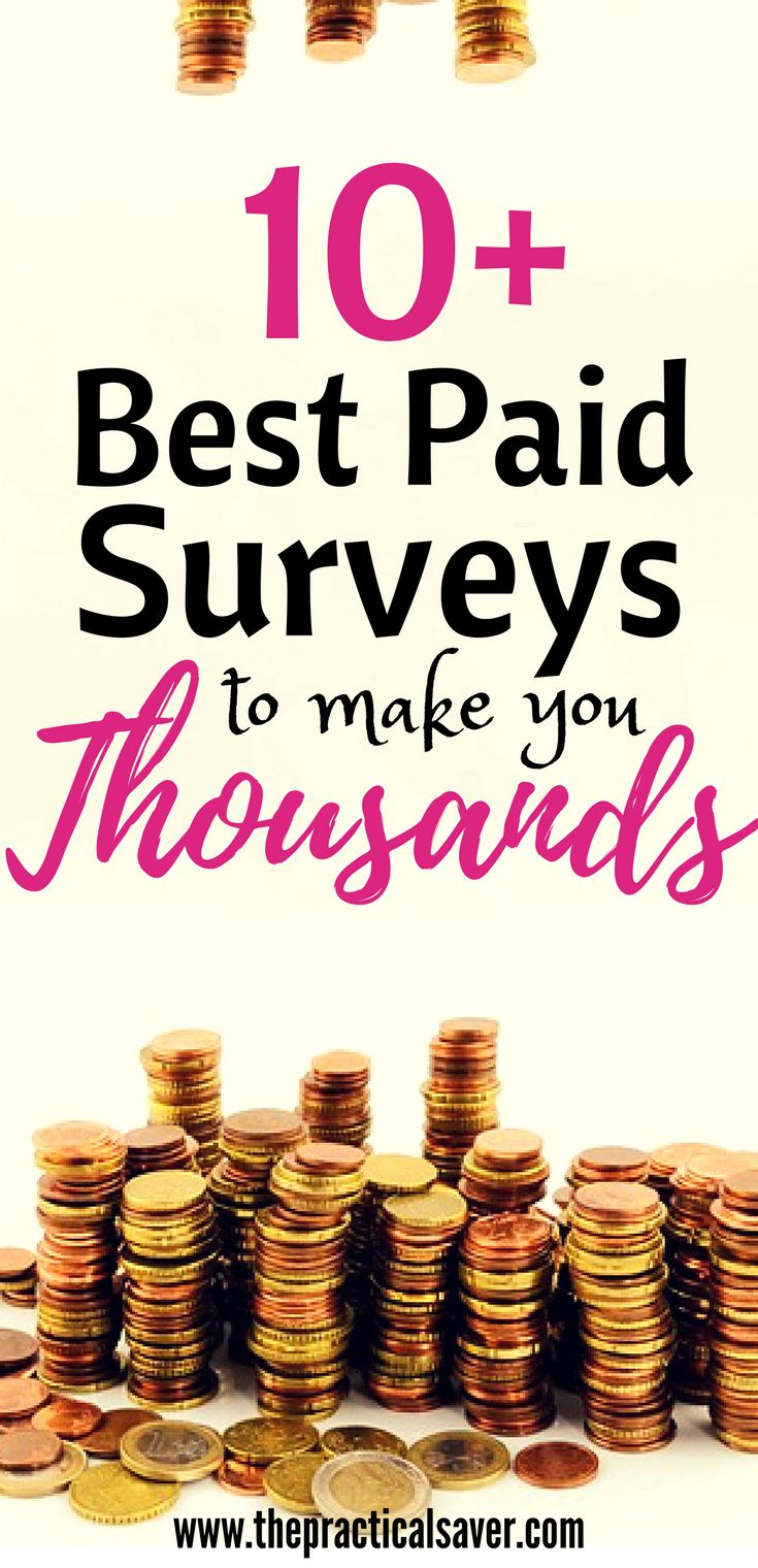 10 Best Paid Survey Companies To Make Thousands A Year Make Money At Homemake