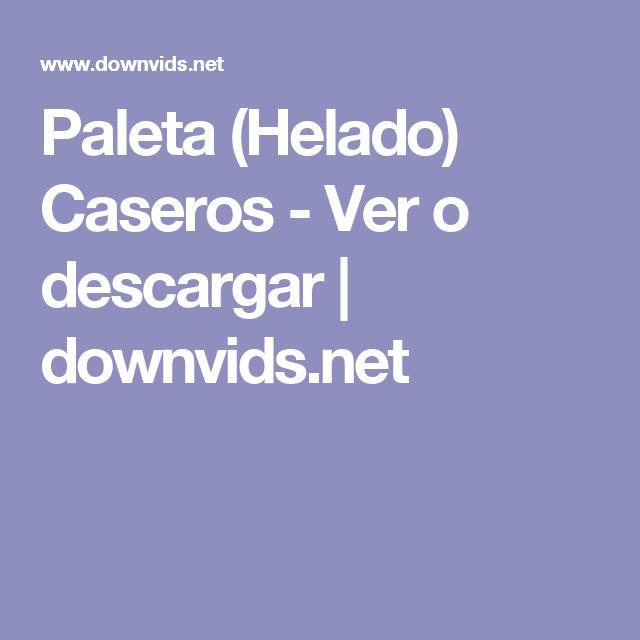 Paleta (Helado) Caseros - Ver o descargar |  downvids.net