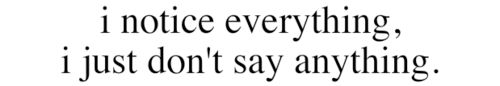 Me.  Not always a good thing