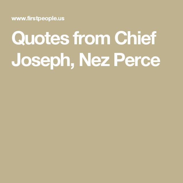Quotes from Chief Joseph, Nez Perce