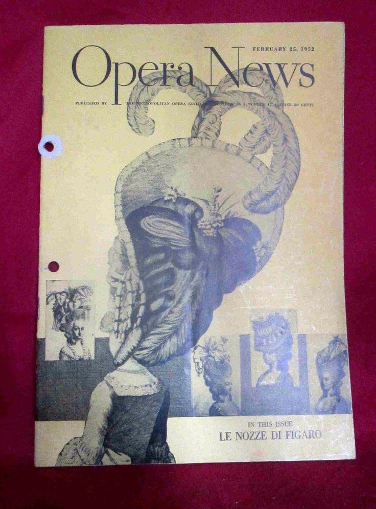 Opera News Feb 25,1952 Le Nozze Di Figaro by Ceasre Siepa Nadine Connor