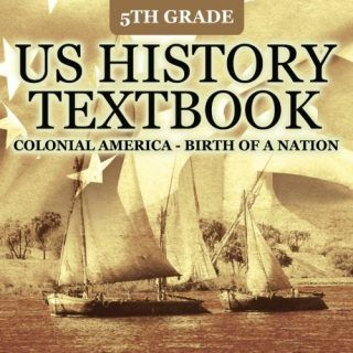 5th-Grade-US-History-Textbook-Colonial-America-Birth-of-A-Nation-0