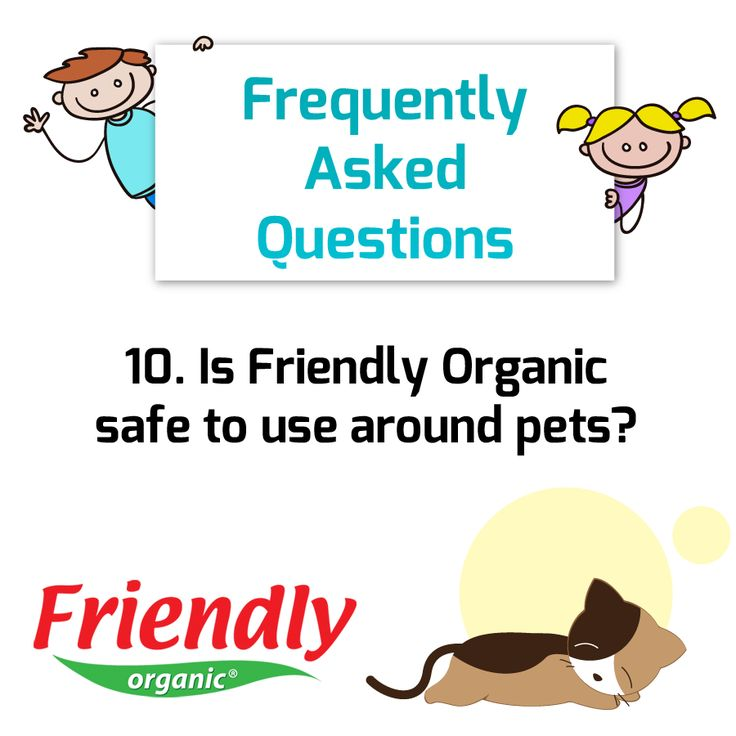 Question: Is Friendly Organic safe to use around pets?  Answer: Friendly Organic products are absolutely great to use around pets! As pets have little bodies and walk very close to floor surfaces that we clean, they are particularly susceptible to dangerous chemicals. Friendly Organic products are perfect to use with your furry loved ones.