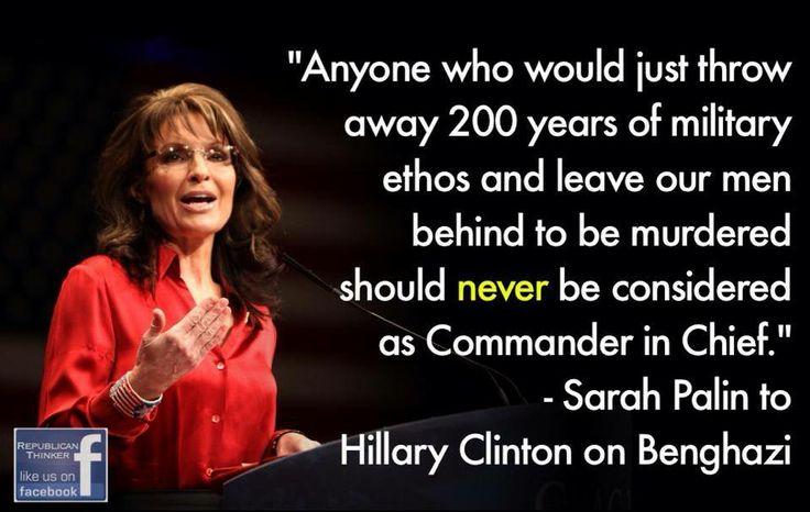 Sarah Palin to Hillary Clinton Never forget #Benghazi !