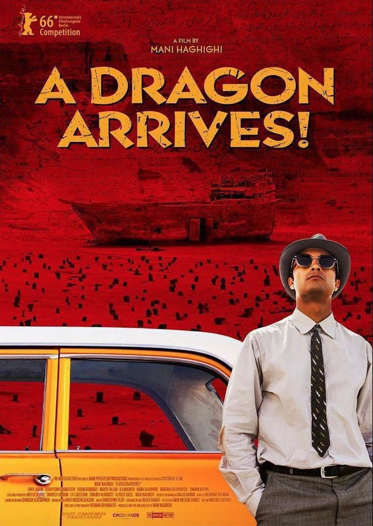 A Dragon Arrives (Mani Haghighi, 2016)
