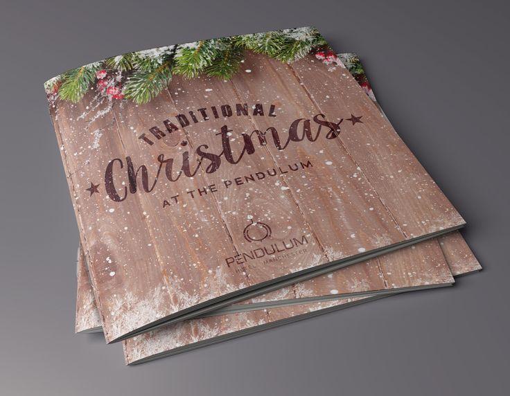 Traditional Christmas brochure 2016 for Pendulum Hotel Manchester. #hotel #christmas #brochure #design #manchester