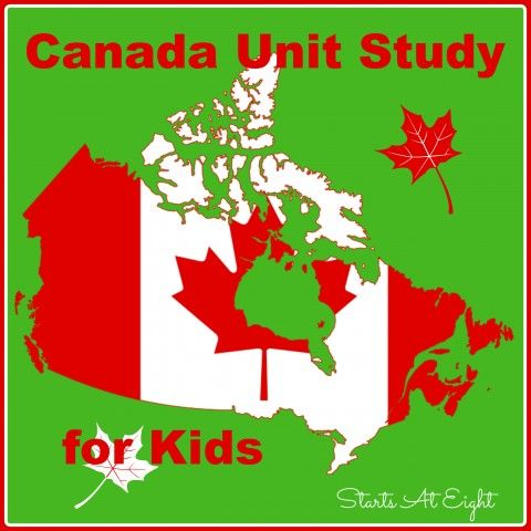Canada Unit Study for Kids - StartsAtEight