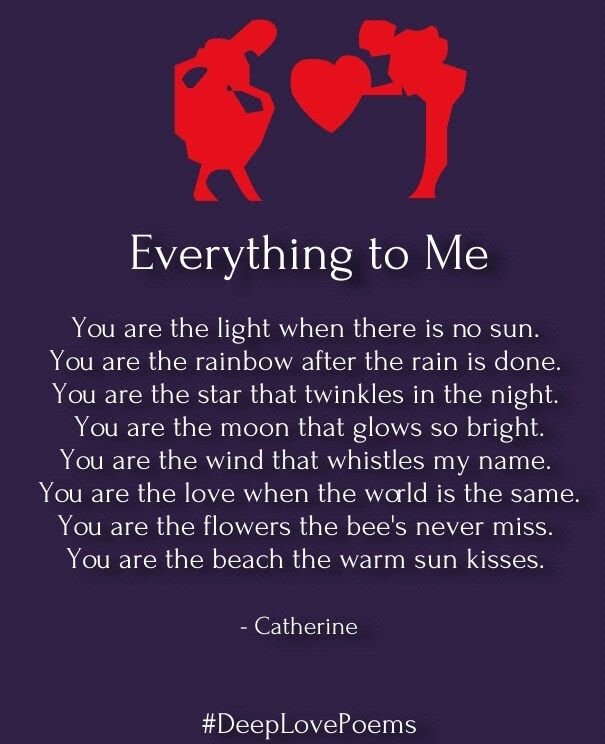 Love Poem Everything To Me Love Poems Love Poems Deep Love