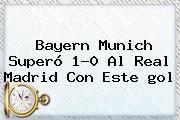 http://tecnoautos.com/wp-content/uploads/imagenes/tendencias/thumbs/bayern-munich-supero-10-al-real-madrid-con-este-gol.jpg Gol Caracol. Bayern Munich superó 1-0 al Real Madrid con este gol, Enlaces, Imágenes, Videos y Tweets - http://tecnoautos.com/actualidad/gol-caracol-bayern-munich-supero-10-al-real-madrid-con-este-gol/