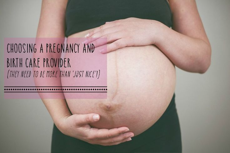Choosing a pregnancy and birth care provider (they need to be more than 'just nice'!) | http://themultitaskingwoman.com/choosing-a-pregnancy-and-birth-care-provider/