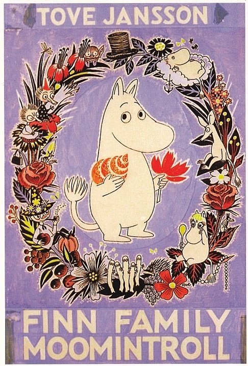 'Finn Family Moomintroll'  by Tove Jansson // Even after all these years, just seeing a moomin makes me happy. :D