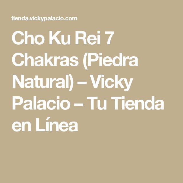 Cho Ku Rei 7 Chakras (Piedra Natural) – Vicky Palacio – Tu Tienda en Línea
