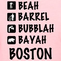 Cute Funny Parody Humor Accent Dialect Pride Represent Boston Beantown Mass Massachusetts  New England Retro Vintage Throwback Classic Old Apparel T-Shirts Shirts Clothing Hoodies Tees Clothes
