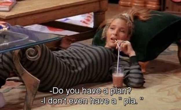 "Maybe the future isn't as clear as it could be. | 35 ""Friends"" Quotes That Perfectly Sum Up Your Life"